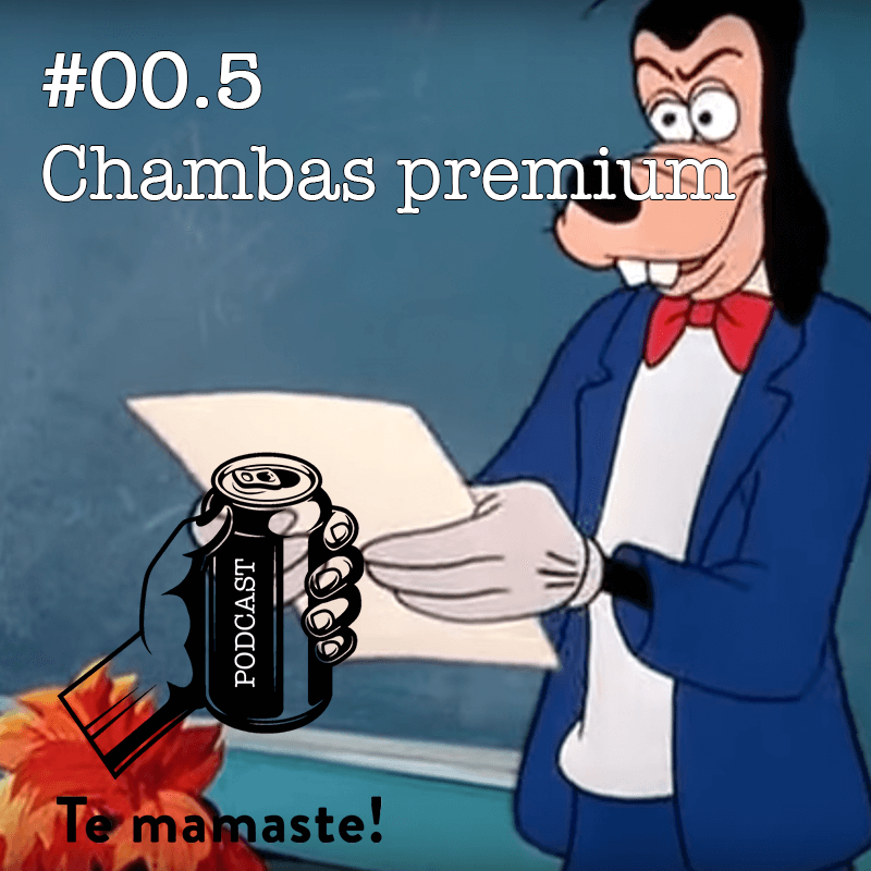#00.5 – Las chambas premium