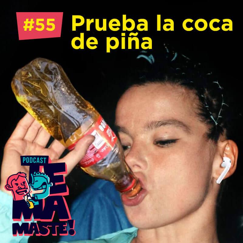 #55 – Prueba la coca de piña