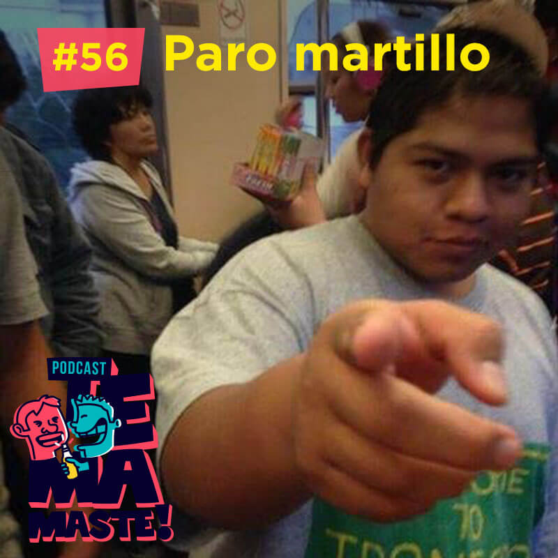 #56 – Paro martillo