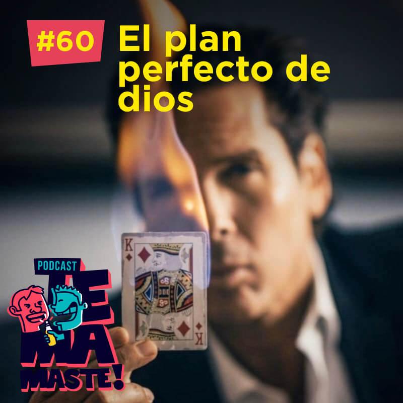 #60 – El plan perfecto de dios