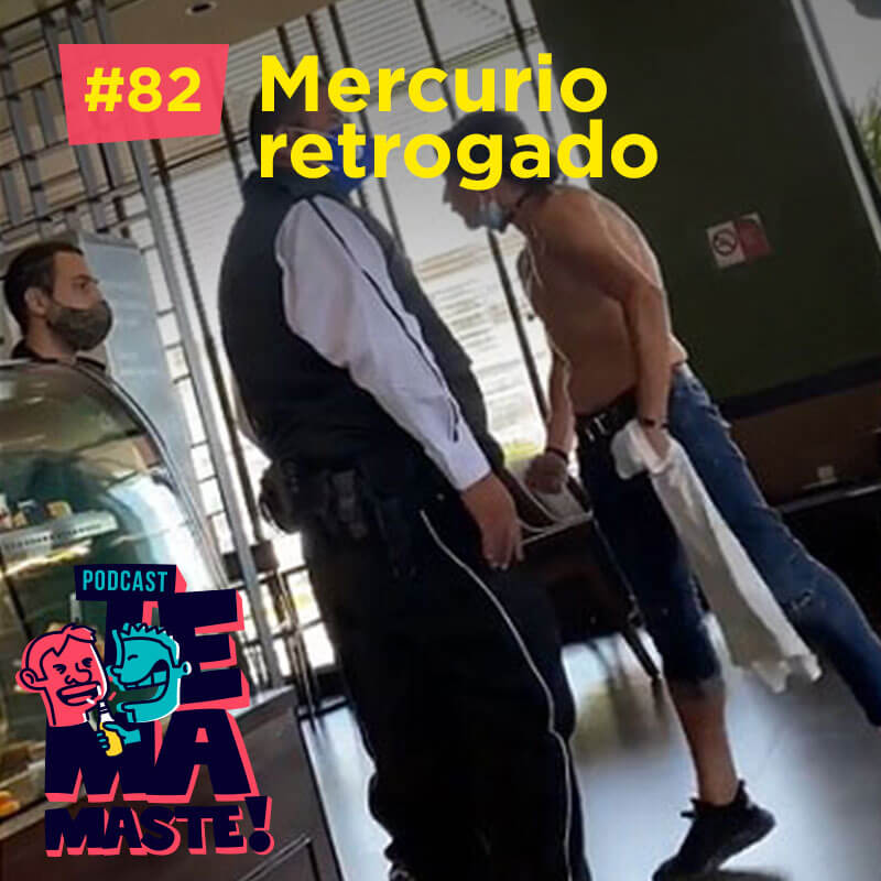 #82 – Mercurio retrogado